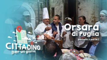 Cittadino Per Un Giorno. Puntata 2 Parte 2. Santino Caravella A Orsara Di Puglia. La Tua Tv.