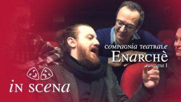 In Scena. Puntata 1. Simona Ianigro Con La Compagnia Teatrale Enarchè. La Tua Tv