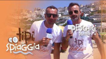Tipi Da Spiaggia. Lido Orchidea A Peschici. Con Giovanni E Mirko. La Tua Tv: La Web Tv Di Tutti