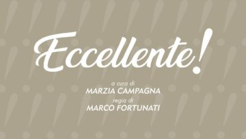 """Promo """"Eccellente"""" A Cura Di Marzia Campagna. La Tua Tv: La Web Tv Di Tutti."""